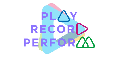 Play > Record > Perform - Learn recording and performance skills