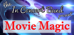 2016/2017: Colin Bailey and The In Concert Band returned for a magical evening of songs from the movies.