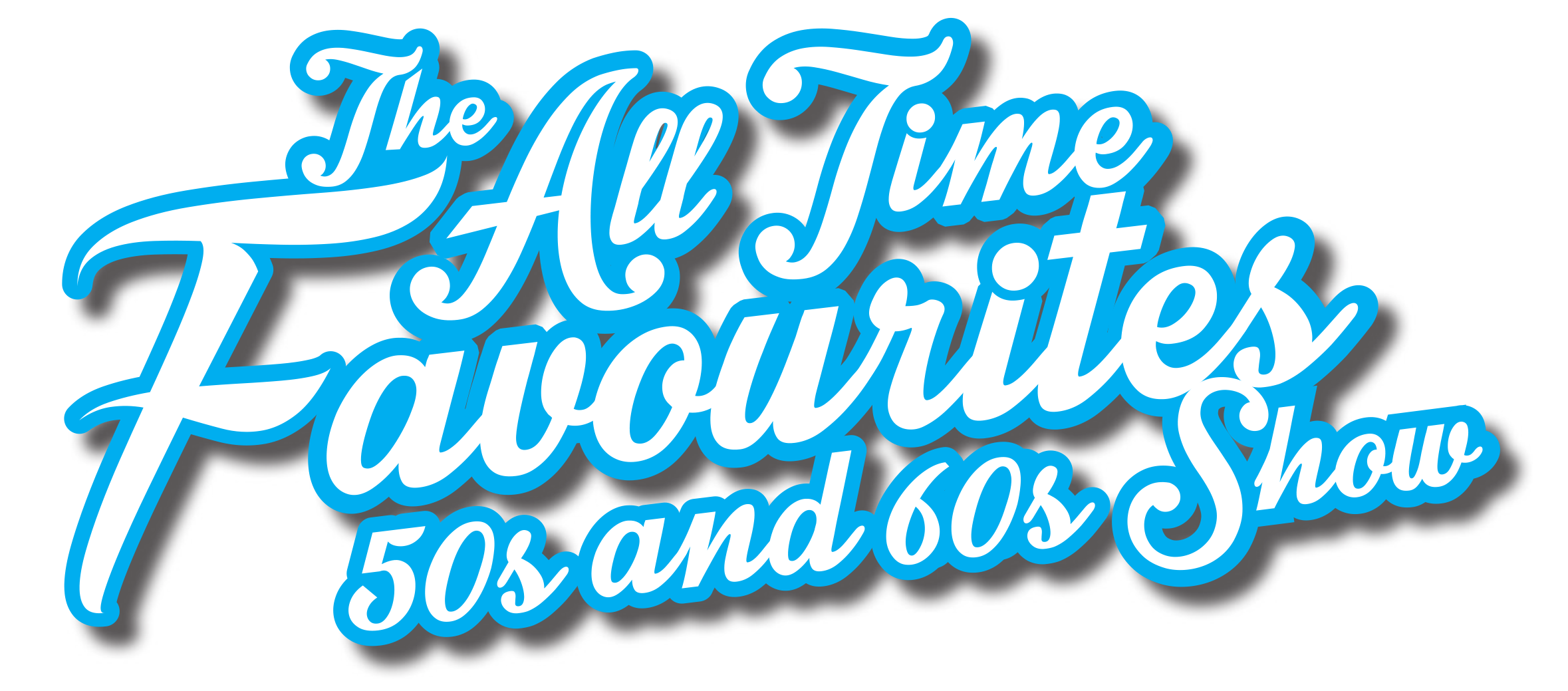 The All Time Favourites 50s and 60s Show